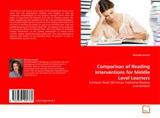 Bookcover of Comparison of Reading Interventions for Middle Level Learners