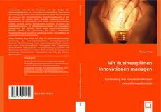 Bookcover of Mit Businessplänen Innovationen managen