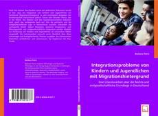 Buchcover von Integrationsprobleme von Kindern und Jugendlichen mit Migrationshintergrund
