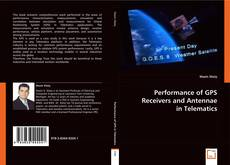 Capa do livro de Performance of GPS Receivers and Antennae in Telematics