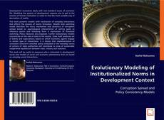 Bookcover of Evolutionary Modeling of Institutionalized Norms in Development Context