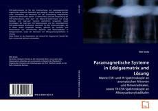 Paramagnetische Systeme in Edelgasmatrix und Lösung的封面