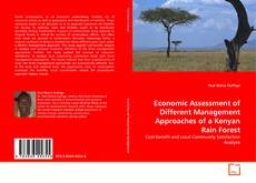 Economic Assessment of Different Management Approaches of a Kenyan Rain Forest kitap kapağı