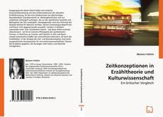 Обложка Zeitkonzeptionen in Erzähltheorie und Kulturwissenschaft