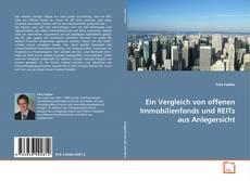 Bookcover of Ein Vergleich von offenen Immobilienfonds und REITs aus Anlegersicht