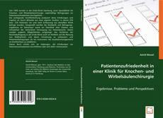 Portada del libro de Patientenzufriedenheit in einer Klinik für Knochen- und Wirbelsäulenchirurgie