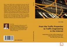 Copertina di From the Traffic Properties to Traffic Engineering in the Internet