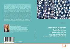 Internes Corporate Branding von Dienstleistungsunternehmungen kitap kapağı