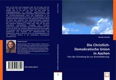 Buchcover von Die Christlich-Demokratische Union in Aachen