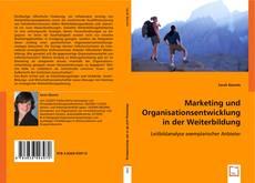 Buchcover von Marketing und Organisationsentwicklung in der Weiterbildung