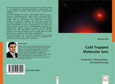 Cold Trapped Molecular Ions kitap kapağı