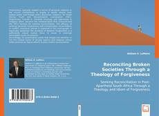 Capa do livro de Reconciling Broken Societies Through a Theology of Forgiveness