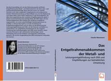 Copertina di Das Entgeltrahmenabkommen der Metall- und Elektroindustrie