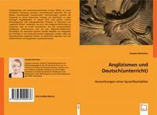 Обложка Anglizismen und Deutsch(unterricht)