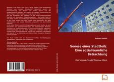 Portada del libro de Genese eines Stadtteils: Eine sozialräumliche Betrachtung