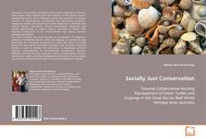 Bookcover of Socially Just Conservation