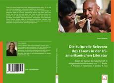 Die kulturelle Relevanz des Essens in der US-amerikanischen Literatur kitap kapağı