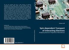 Portada del libro de Spin-dependent Transport of Interacting Electrons