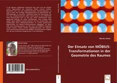 Buchcover von Der Einsatz von MÖBIUS-Transformationen in der Geometrie des Raumes