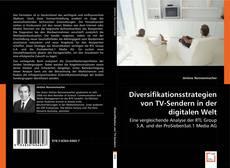 Diversifikationsstrategien von TV-Sendern in der digitalen Welt的封面