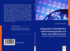 Couverture de Integration betrieblicher Informationssyteme auf Basis von Web Services