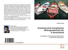 Borítókép a  Gründung einer Europäischen Aktiengesellschaft (SE) in Deutschland - hoz