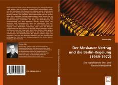 Buchcover von Der Moskauer Vertrag und die Berlin-Regelung (1969-1972)