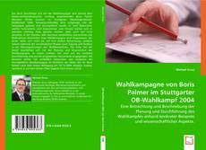 Wahlkampagne von Boris Palmer im Stuttgarter OB-Wahlkampf 2004 kitap kapağı