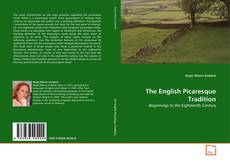 Bookcover of The English Picaresque Tradition