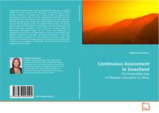 Bookcover of Continuous Assessment in Swaziland