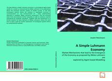 Bookcover of A Simple Luhmann Economy