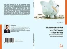 Borítókép a  Investmentfonds vs. Exchange Traded Funds - hoz