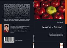 Bookcover of Muslime = Fremde?