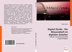 Bookcover of Digital Divide - Die Wissenskluft im digitalen Zeitalter