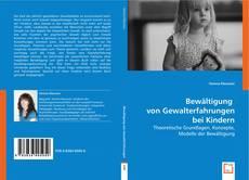 Couverture de Bewältigung von Gewalterfahrungen bei Kindern