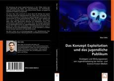 Bookcover of Das Konzept Exploitation und das jugendliche Publikum