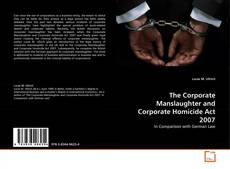 Buchcover von The Corporate Manslaughter and Corporate Homicide Act 2007