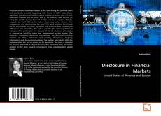 Bookcover of Disclosure in Financial Markets