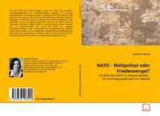 Bookcover of NATO - Weltpolizei oder Friedensengel?