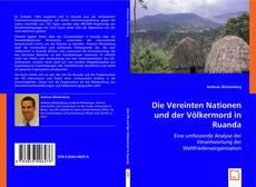 Bookcover of Die Vereinten Nationen und der Völkermord in Ruanda