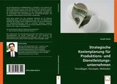 Portada del libro de Strategische Kostenplanung für Produktions- und Dienstleistungsunternehmen