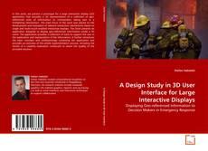 Portada del libro de A Design Study in 3D User Interface for Large Interactive Displays