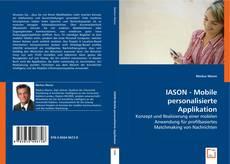 Bookcover of IASON - Mobile personalisierte Applikation