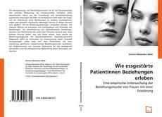 Bookcover of Wie essgestörte Patientinnen Beziehungen erleben