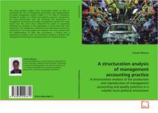 Bookcover of A structuration analysis of management accounting practice