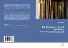 Buchcover von Die Bibliothek in Schloß Babelsberg