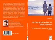 Bookcover of Das Recht der Kinder zu philosophieren