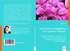 Bookcover of Somatische Variabilitäten bei der chimären Pflanzen
