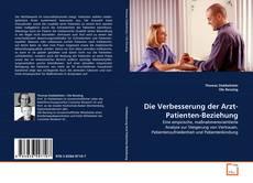 Bookcover of Die Verbesserung der Arzt-Patienten-Beziehung