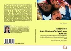 Обложка Motorische Koordinationsfähigkeit von Kindern